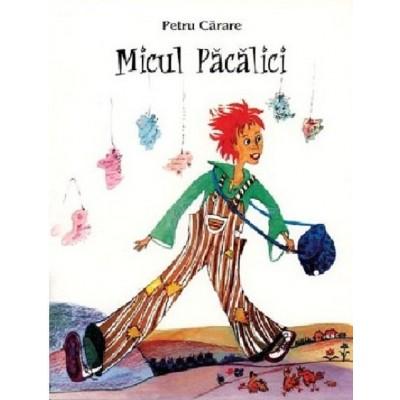 Micul Pacalici – Petru Carare